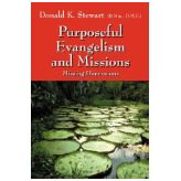 Purposeful Evangelism And Missions